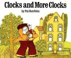clocks and more clocks pat hutchins