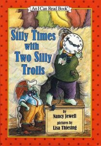 Silly Times With Two Silly Trolls (I Can Read Level 2)