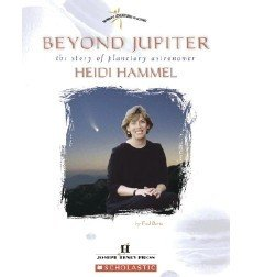 Beyond Jupiter The Story of Planetary Astronomer Heidi Hammel (Women's Adventures in Science)