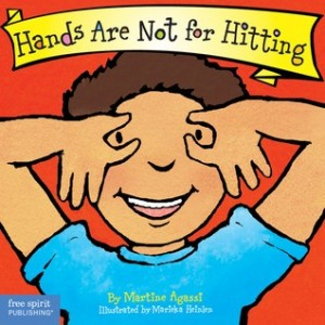 Hands Are Not For Hitting  (Best Behavior series)