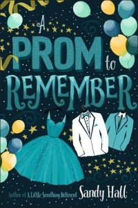 Prom to Remember  (A Prom to Remember)