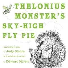 Thelonius Monster's Sky-High Fly-Pie   A Revolting Rhyme