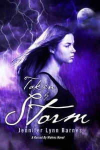 Taken By Storm  (Raised By Wolves, Book 3)