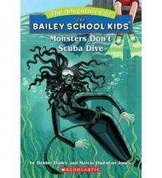 The Adventures of the Bailey School Kids, No. 14: Monsters Don't Scuba Dive
