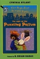 High Rise Private Eyes Book 3  The Case of the Puzzling Possum    (An I Can Read Book Level 2)