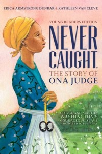 never-caught-the-story-of-ona-judge-9781534416178_lg