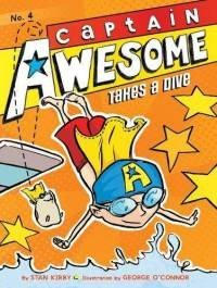 Captain Awesome Takes a Dive (Book 4)
