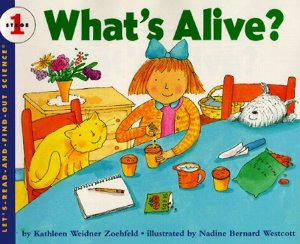Let's Read and Find Out Science: What's Alive?, Stage 1