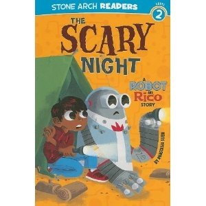 Scary Night  (A Robot and Rico Story)