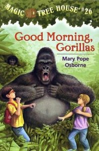 Magic Tree House Series, Book 26: Good Morning, Gorillas