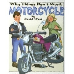 Why Things Don't Work:  Motorcycle