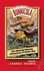 Odorous Adventures of Stinky Dog (Tales From the House of Bunnicula)