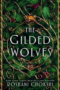 Gilded Wolves  Book 1
