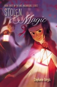 Stolen Magic (The Unladylike Adventures of Kat Stephenson, book 3)