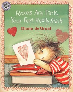 Gilbert and Friends: Roses Are Pink, Your Feet Really Stink