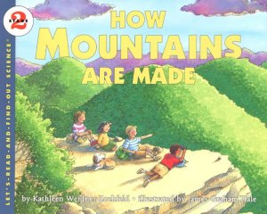 Let's Read and Find Out Science: How Mountains Are Made, Stage 2