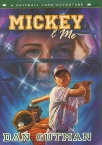 Baseball Card Adventures  Book 5  Mickey and Me: A Baseball Card Adventure  (Mickey & Me)