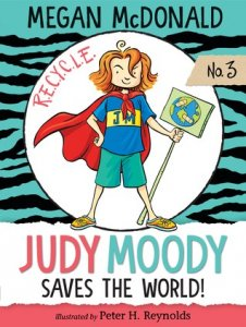 Judy Moody, Book 3:  Judy Moody Saves the World!