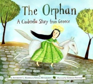 The Orphan  A Cinderella Story from Greece
