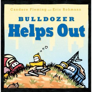 Bulldozer Helps Out  (The Bulldozer Books)
