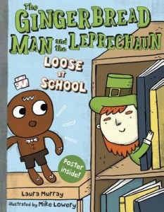 Gingerbread Man and the Leprechaun Loose At School
