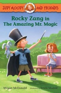 Judy Moody and Friends, Book 2: Rocky Zang in The Amazing Mr. Magic