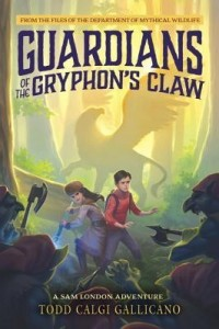 Guardians of the Gryphons Claw  ( A Sam London Mystery)