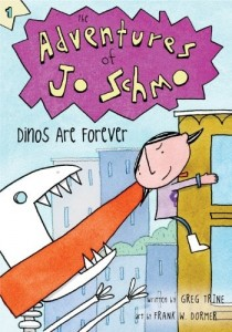 The Adventures of Jo Schmo: Dinos Are Forever