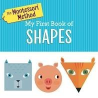 Montessori Method My First Book of Shapes