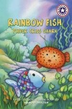 Rainbow FIsh:  Puffer Cries Shark