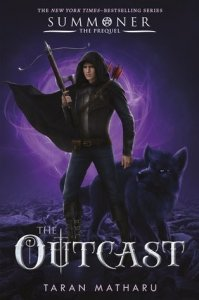 Summoner, Book 4:  The Outcast  (Prequel to the Summoner Trilogy)