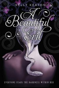 Beautiful Evil  (sequel to Darkness Becomes Her)