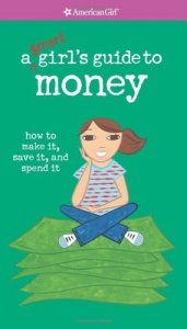 A Smart Girl's Guide to Money