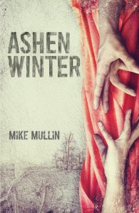 Ashen Winter (Ashfall Trilogy, Book 2)