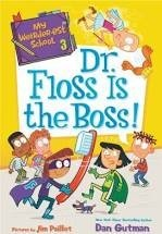 dr. floss is the boss