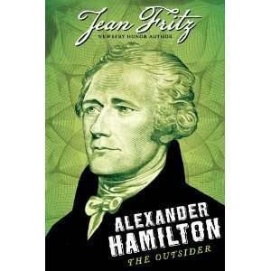 Alexander Hamilton: The Outsider