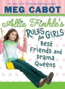 Best Friends and Drama Queens (Allie Finkle's Rules for Girls, Book 3)