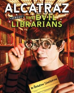 Alcatraz Versus the Evil Librarians  (Book 1)
