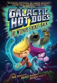 galactic hot dogs the wiener strikes back