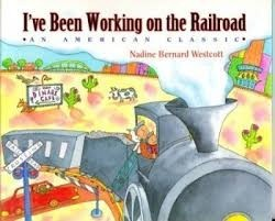 i;ve been working on the railroad  westcott