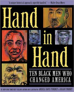 Hand in Hand Ten Black Men Who Changed America