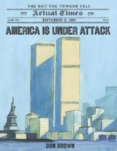America is Under Attack: September 11, 2001 - The Day the Towers Fell