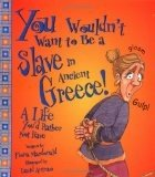 You Wouldn't Want To Be A Slave in Ancient Greece! A Life You'd Rather Not Have