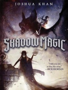 Shadow Magic, Book 1