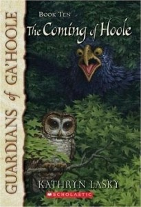 Guardians of Ga'hoole, Book 10: The Coming of Hoole