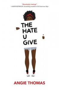 Hate U Give  (The Hate U GIve), Book 1
