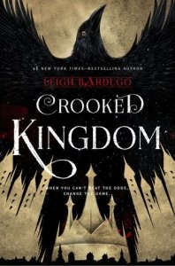 Six of Crows, Book 2:  Crooked Kingdom
