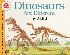 Let's Read and Find Out Science: Dinosaurs Are Different, Stage 2