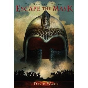 Escape the Mask:The Grassland Trilogy, Book One