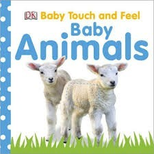 DK Baby touch and feel baby animals